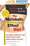 The Metabolic Effect Diet: Eat More,...