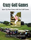 img - for By Letta Meinen Crazy Golf Games [Paperback] book / textbook / text book