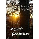 """Magische Geschichtenvon """"Annemarie Nikolaus"""""""
