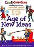 Age of New Ideas  (Crafty Inventions)
