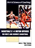 img - for Basketball's 1-4 Motion Offenses for Men's and Women's Basketball (Art & Science of Coaching) book / textbook / text book