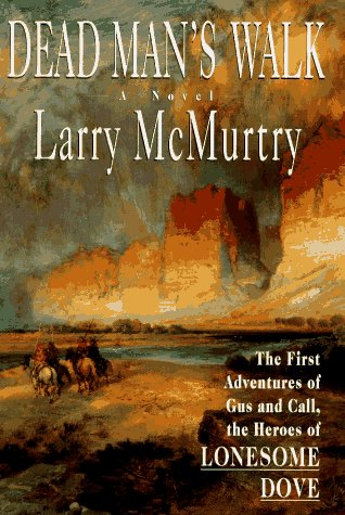 Dead Man's Walk, LARRY MCMURTRY