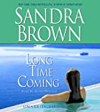 Long Time Coming (Brown, Sandra (Spoken Word))