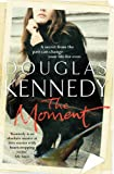 Douglas Kennedy The Moment