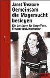 Gemeinsam die Magersucht besiegen: Ein Leitfaden für Betroffene, Freunde und  Angehörige (Ratgeber) title=