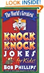 The Worlds Greatest Knock-Knock Jokes...