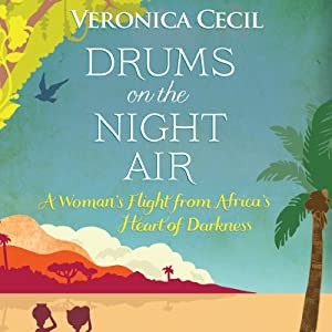 Drums in the Night Air | [Veronica Cecil]