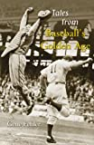 img - for Tales from Baseball's Golden Age book / textbook / text book