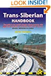 Trans-Siberian Handbook: The guide to...