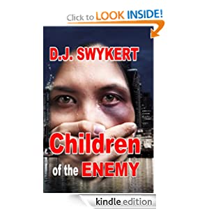 http://www.amazon.com/Children-of-the-Enemy-ebook/dp/B009SYKWAC/ref=sr_1_1?ie=UTF8&qid=1383331178&sr=8-1&keywords=DJ+Swykert