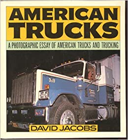 American trucks: A photographic essay of American trucks