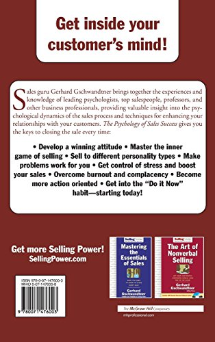 The Psychology of Sales Success: Learn to Think Like Your Customer to Clove Every Sale: Learn to Think Like Your Customer to Close Every Sale (Sellingpower Library)