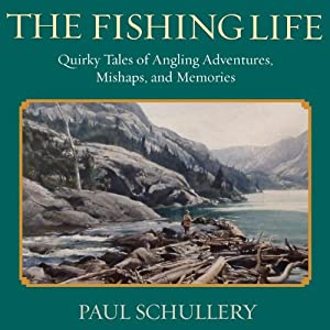 The Fishing Life Audiobook
