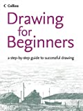 img - for Drawing for Beginners by Partington, Peter, Patenall, Philip, Robertson, Bruce, Cook, (2005) Paperback book / textbook / text book