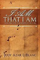 I Am That I Am: Tracing the Footprints of God