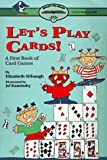 img - for Let'S Play Cards!: Ready-To-Read Level 3 (Reading Alone) Paper: A First Book Of Card Games book / textbook / text book