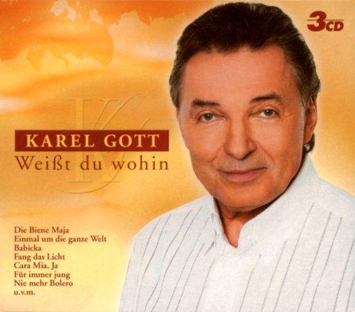 Karel Gott - Weisst Du Wohin - Zortam Music