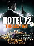 Hotel 72: The Last Hit (Short Story)