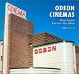 img - for Odeon Cinemas Volume 1: Odeon Cinemas, Vol. 1: Oscar Deutsch Entertains Our Nation book / textbook / text book