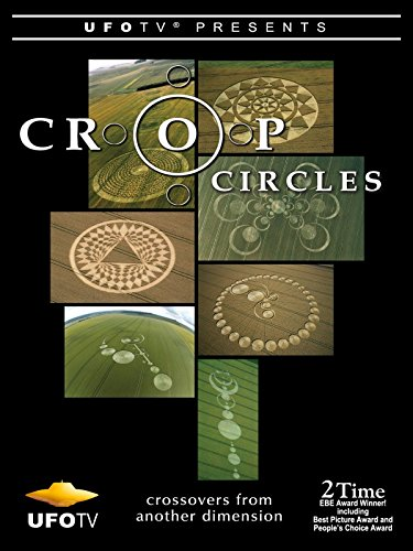 UFOTV Presents: Crop Circles - Crossovers from Another Dimension