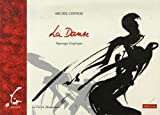 echange, troc Michel Costiou - La Danse : Reportages Graphiques