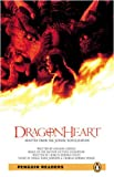 Penguin Readers: Level 2 DRAGONHEART (Penguin Readers (Graded Readers))