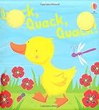 Fiona Watt Quack, Quack, Quack (Bath Books)