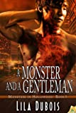 A Monster and a Gentleman (Monsters in Hollywood)