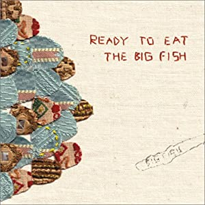 Ready to eat by the big fish music for Big fish soundtrack