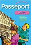 Passeport : Latin, de la 5e � la 4e -...