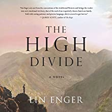 High Divide (       UNABRIDGED) by Lin Enger Narrated by Patrick Lawlor