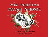 Mike Mulligan and His Steam Shovel lap board book (0547385668) by Burton, Virginia Lee