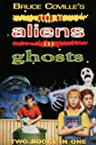 Bruce Coville's Book of Aliens and Ghosts: Two Books in One (0006752780) by Coville, Bruce