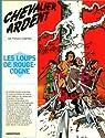 Chevalier Ardent, tome 1 : Les Loups de Rougecogne par Craenhals