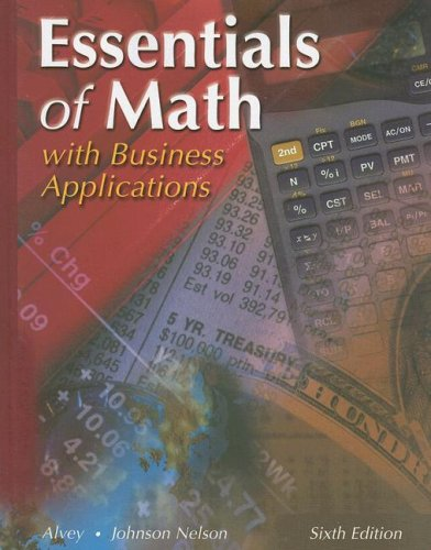 Essentials of Math with Business Applications, Student Edition