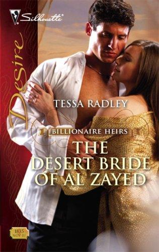 The Desert Bride Of Al Zayed (Silhouette Desire), TESSA RADLEY