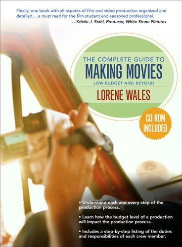 Complete Guide to Making a Movie