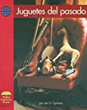 Juguetes Del Pasado/ Toys Long Ago (Yellow Umbrella Books: Social Studies Spanish) (Spanish Edition)