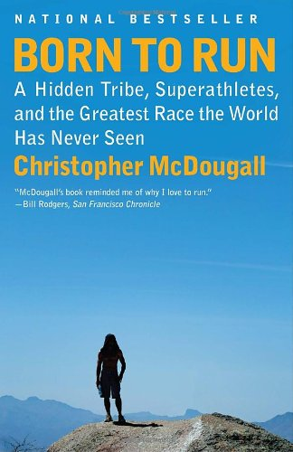 <i>Born to Run</i> by Christopher McDougall
