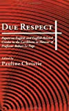 img - for Due Respect: Essays on English and English-Related Creoles in the Caribbean in Honour of Professor Robert Le Page book / textbook / text book