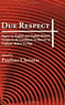 Due Respect: Papers on English and En...