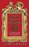 Season's Regency Greetings: Two Christmas Novellas