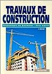 Travaux de construction : technologie...