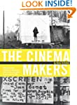 The Cinema Makers: Public Life and th...