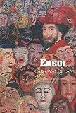 Decouverte Gallimard: Ensor, Le Carnaval De LA Vie (French Edition) (2070399508) by Madeline, Laurence