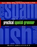 Practical Spanish Grammar: A Self-Teaching Guide, 2nd Edition (0471134465) by Prado, Marcial