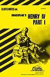 King Henry IV, Part 1 (Cliffs Notes)