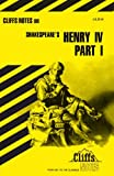 Cliff Notes: Shakespeare's: King Henry IV: Part 1 (0822000237) by James K. Lowers