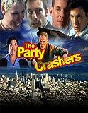 Party Crashers [DVD] [1999] [Region 1] [US Import] [NTSC]