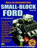 How to Rebuild the Small-Block Ford (1932494049) by Reid, George